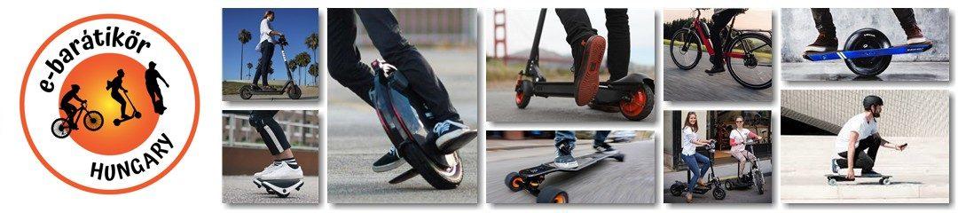 e-barátikör | elektromos egykerekű, roller, kerékpár, gördeszka, hoverboard